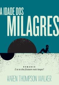 A_IDADE_DOS_MILAGRES_1342812647P